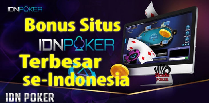 IDN Poker Terbaru 2021 | Gratis Download Dan Bonus